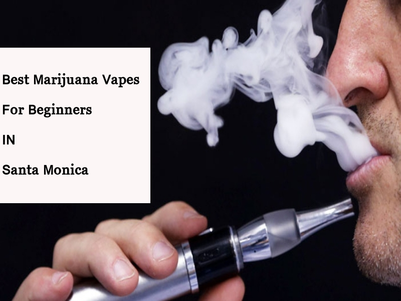 Marijuana Vapes For Beginners