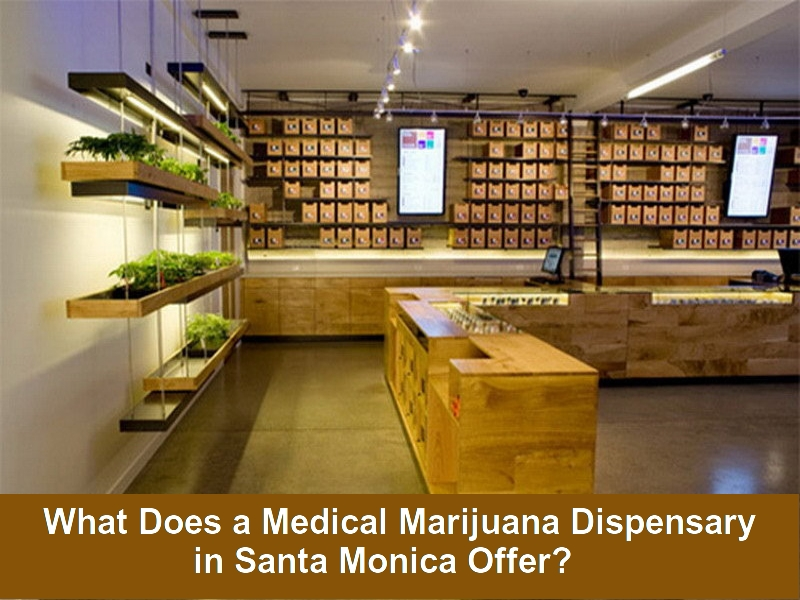 Medical Marijuana Dispensary in Santa Monica