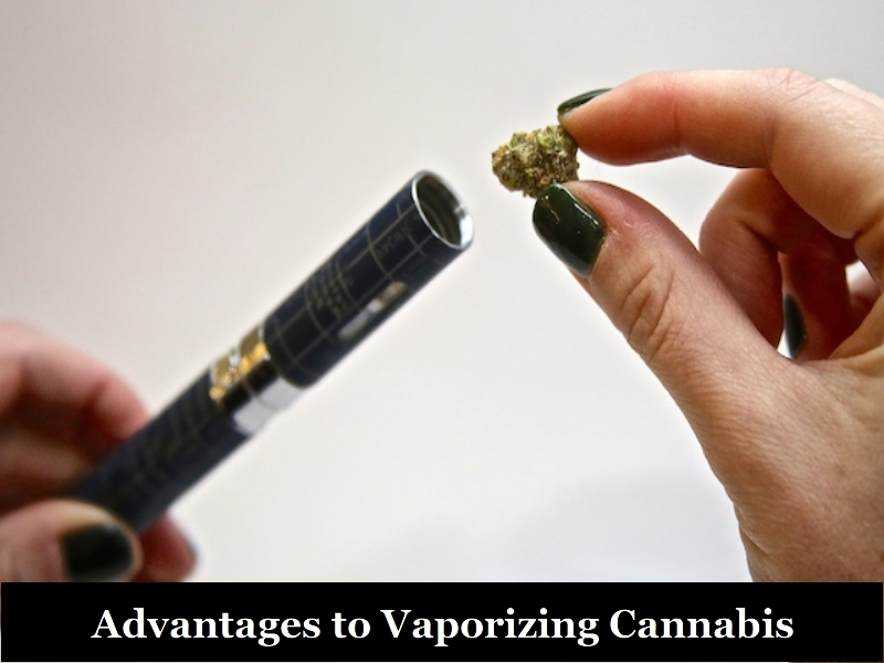 Advantages to Vaporizing Cannabis