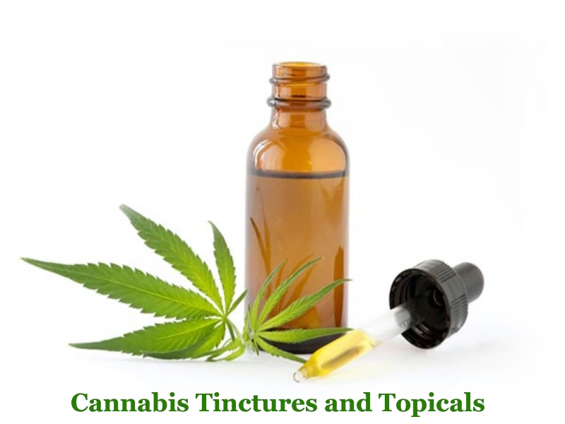 Cannabis Tinctures and Topicals